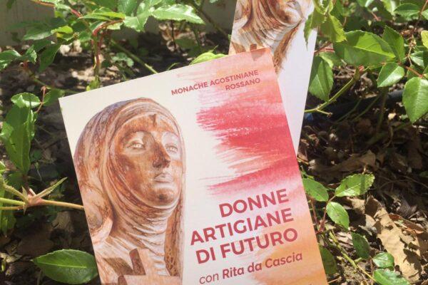 Libro donne artigiane di futuro con Rita da Cascia